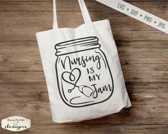 Nursing Is My Jam SVG