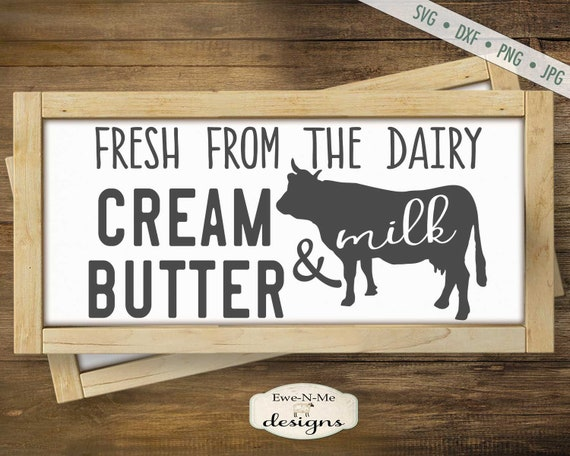 Cream Butter and Milk - Cow Farmhouse SVG