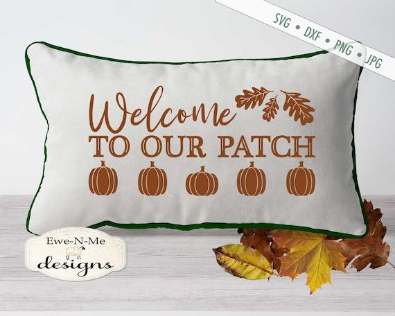 Pumpkin SVG  - fall svg - Pumpkin patch svg - pumpkin svg - welcome to our patch svg
