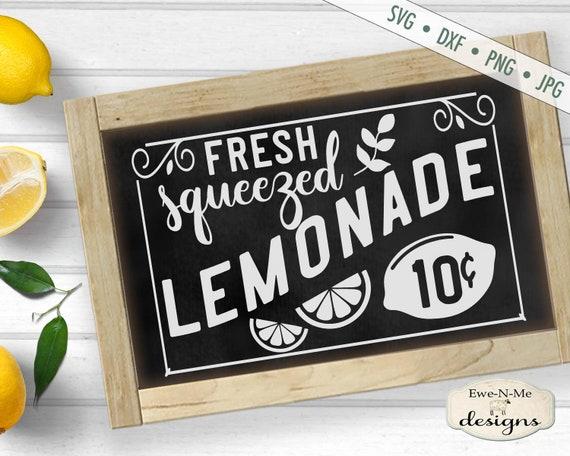 Fresh Squeezed Lemonade - 10 Cents SVG