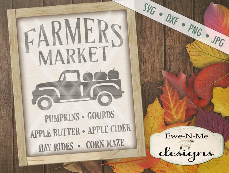 Farmers Market Svg Pumpkin Svg Old Truck With Pumpkins Svg