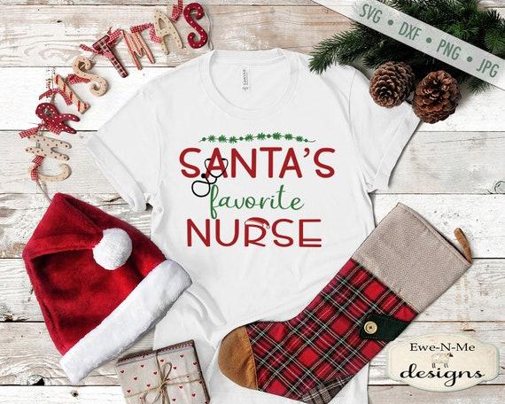 Christmas SVG - Santas Favorite Nurse SVG - Nurse SVG - medical svg - Commercial Use - svg, dxf, png, jpg