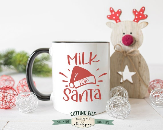 Milk For Santa SVG - Christmas Eve Mug SVG