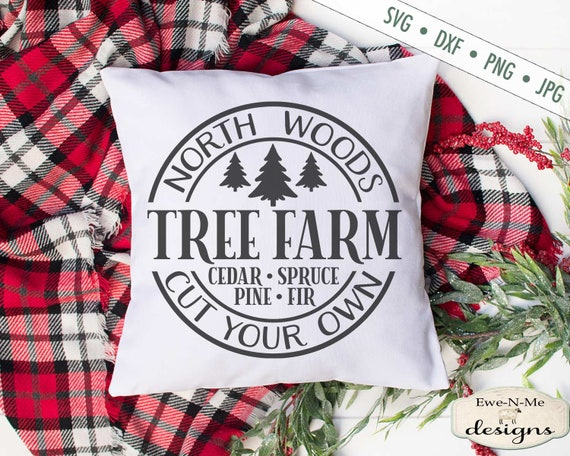 North Woods svg - Tree Farm SVG - Snowflake SVG - Winter svg - Christmas SVG - Commercial Use svg, dxf, png and jpg files