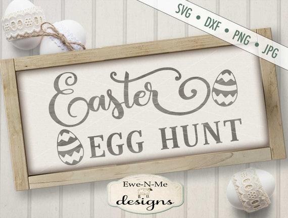 Easter SVG - Egg Hunt svg - Easter Egg svg - Easter Egg Hunt svg - Spring svg - Commercial Use svg, dxf, png, jpg