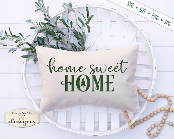 Home Sweet Home SVG - home SVG - farmhouse style svg Christmas Tree SVG - Commercial Use svg, png, dxf, jpg