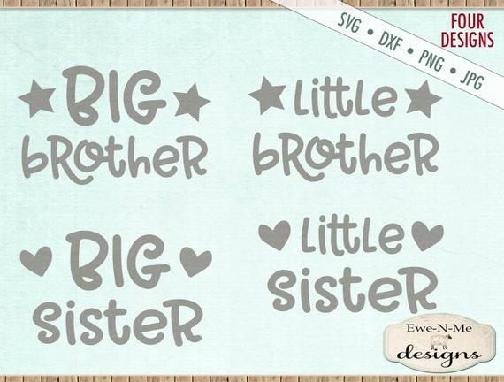 Big Brother SVG - Big Sister svg - Little Brother svg - Little Sister svg - Brother svg - Sister svg - Commercial Use svg, dxf, png, jpg