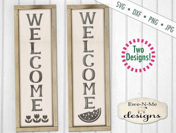 Welcome svg - Tulips svg - Watermelon svg - porch sign svg - vertical svg - Spring Summer SVG - Commercial use svg, dxf, png, jpg