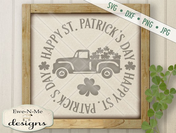 St Patricks Day SVG File - Happy St Patricks Day svg - Truck with Shamrock SVG - Shamrocks -  Commercial Use svg, dxf, png and jpg
