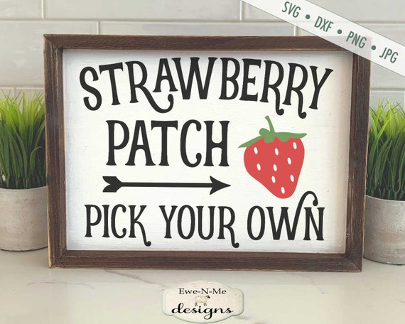 Strawberry Patch SVG - Pick Your Own SVG