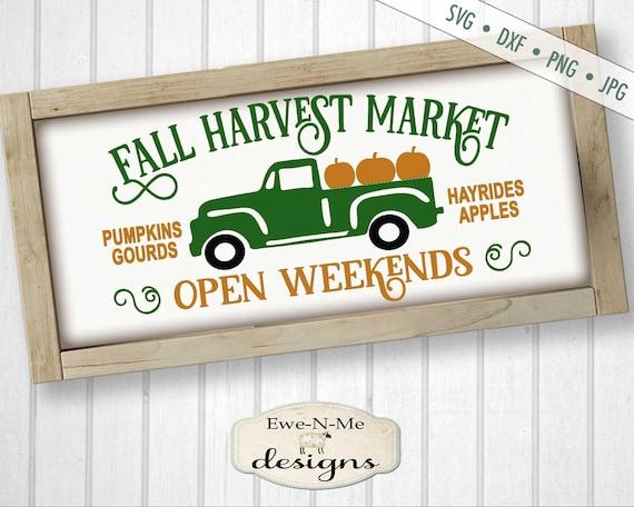 Fall Harvest Market SVG - Fall svg - Pumpkins svg - market svg - Pumpkins Gourds Apples Hayrides - Commercial Use svg, dxf, png, jpg