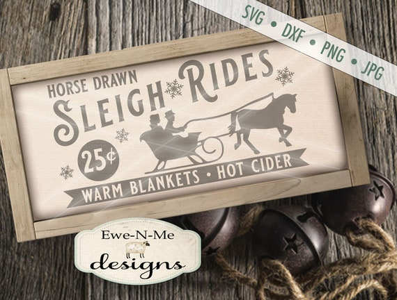 Christmas SVG - Horse Drawn Sleigh svg, Sleigh Ride svg - Winter svg - Sleigh Ride Sign SVG - Commercial Use svg, dxf, png and jpg
