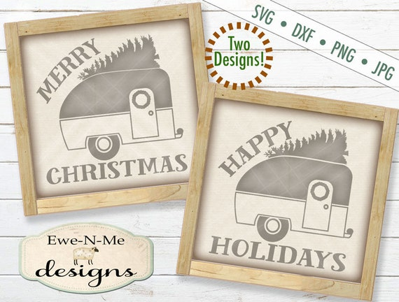 Happy Holidays Camper SVG - Merry Christmas Camper SVG - camper svg - christmas svg - Holiday Camper svg - Commercial Use svg, png, dxf, jpg