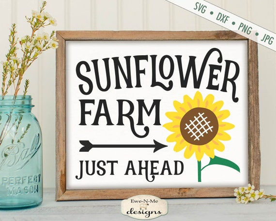 Sunflower Farm SVG - Just Ahead SVG