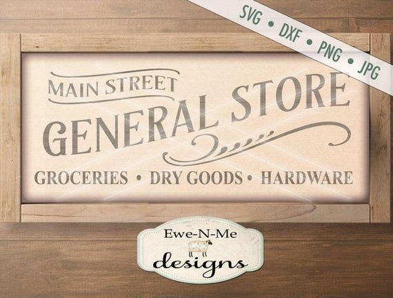 General Store SVG - groceries dry goods hardware svg - general store cut file - farmhouse style svg - Commercial Use svg, dxf, png, jpg
