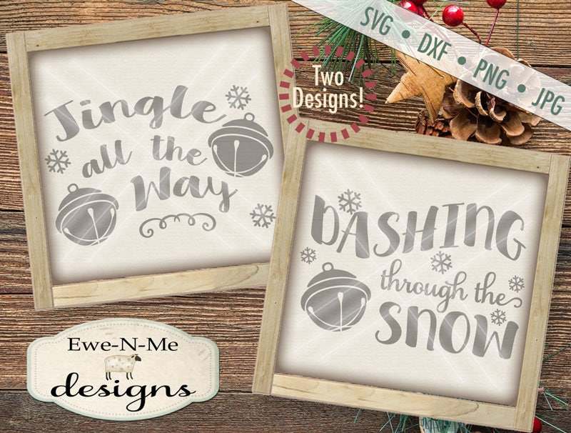 Christmas Svg Cut File Jingle All The Way Svg Cut File Dashing Through The Snow Svg Cut File Jingle Bell Svg Dxf Png And Jpg Files