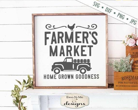 Farmers Market SVG - Home Grown SVG