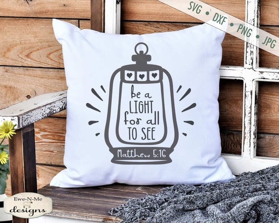 Be A Light For All To See - Lantern SVG