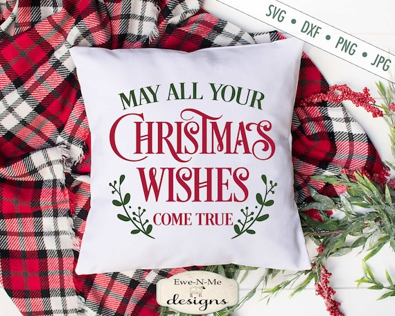 Merry Christmas SVG - Christmas SVG - Christmas Wishes svg - Holiday svg - Commercial Use svg, dxf, png and jpg files