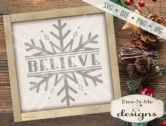 Split Snowflake svg - Snowflake svg - believe svg - Christmas SVG - Believe Snowflake SVG - Believe svg -  Commercial Use svg, dxf, png, jpg