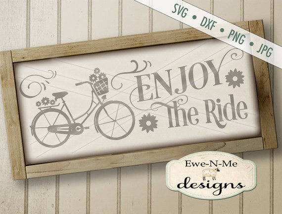 Enjoy the Ride SVG - Bicycle Flowers SVG - Summer SVG