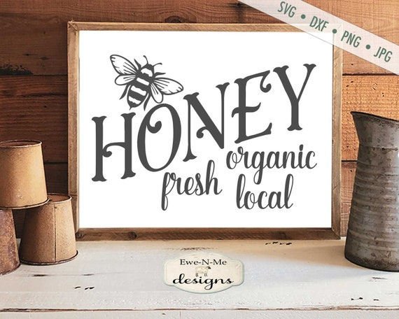 Fresh Organic Local Honey - Bee SVG