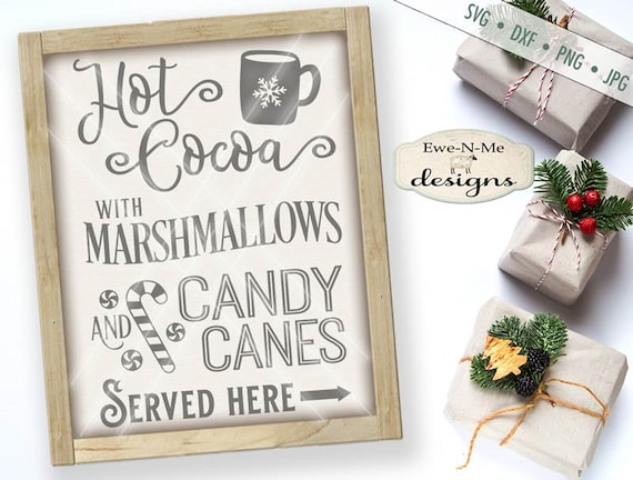 Hot Cocoa svg - Cocoa svg - marshmallow svg - Candy Cane SVG - Christmas svg - Holiday SVG - Mug svg - Commercial Use svg, dxf, png, jpg