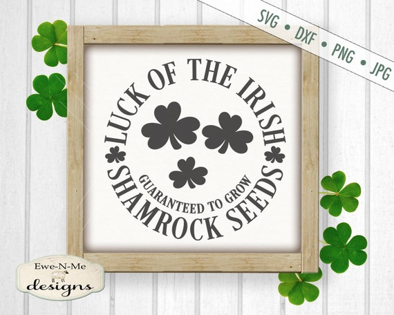 St Patricks Day SVG - St Patricks svg - Shamrock SVG - Luck of the Irish - Shamrocks