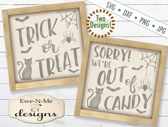 Trick or Treat svg - Out of Candy svg - halloween svg - reversible halloween svg
