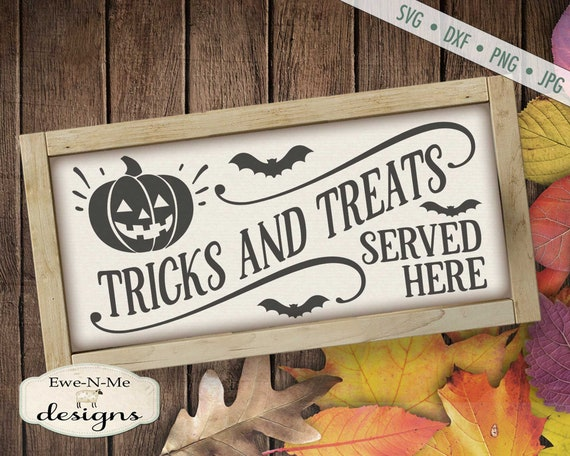 Halloween SVG - Tricks Treats SVG - Pumpkin svg - Trick or Treat Sign SVG - jack o lantern svg - Commercial Use svg, dxf, png, jpg