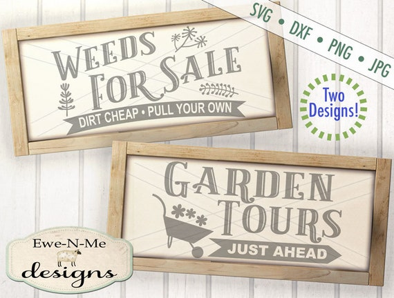 Garden svg - Weeds svg - Gardening svg - flower svg -  flower bed sign svg - Commercial use svg, dxf, png and jpg