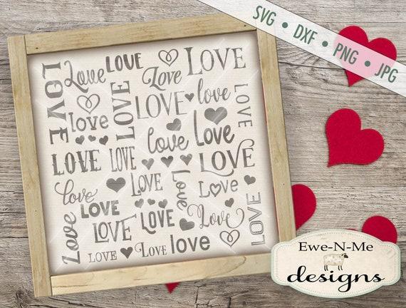 Valentine SVG - Love svg - Lots of Love svg - Love Different Fonts svg - Heart SVG - Commercial Use svg, dxf, png, jpg