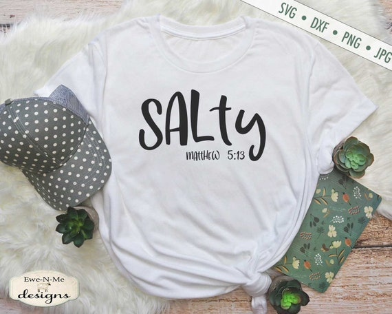 Salty SVG - Matthew 5:13 SVG