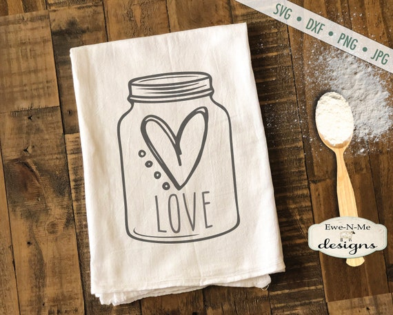 Love Heart - Valentine - Mason Jar - SVG Cutting File