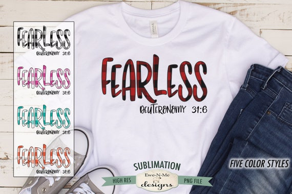 Fearless Deuteronomy 31-6 Sublimation Design - Buffalo Plaid Sublimation PNG - Christian T Shirt Sublimation Design - Digital Download