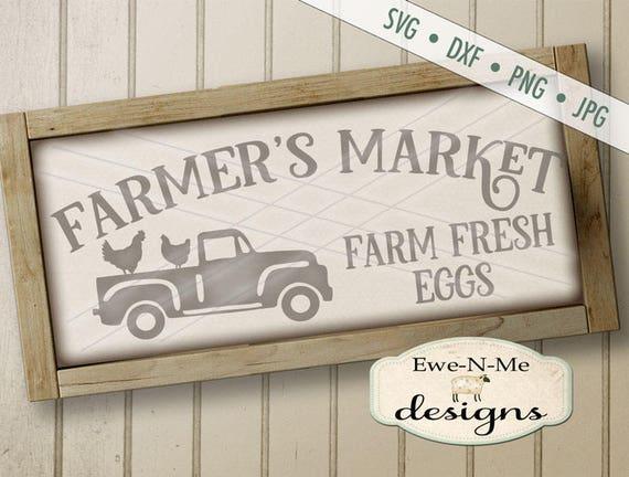 Farmers Market SVG - Old Truck svg - Fresh Eggs svg - Chicken Truck SVG