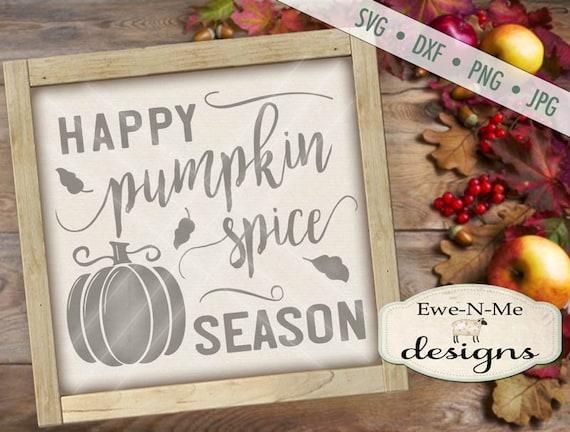 Pumpkin Spice Season SVG - Pumpkin SVG  - Fall SVG