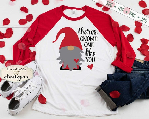 Valentine Gnome SVG - Gnome One Like You - SVG or Sublimation