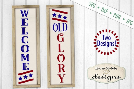 Patriotic svg - Porch sign svg - July 4th svg - 4th of july svg - svg files - vertical svg - Commercial use svg, dxf, png and jpg