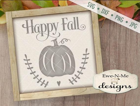Happy Fall SVG - pumpkin svg - autumn svg - fall pumpkin svg - Commercial Use  svg, dxf, png, jpg