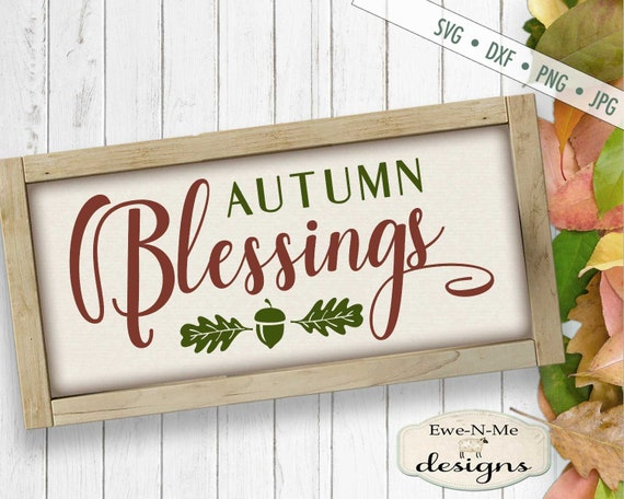 Fall SVG - Autumn svg - Leaves svg - Acorn svg - Autumn Blessings svg - Commercial Use svg, dxf, png, jpg