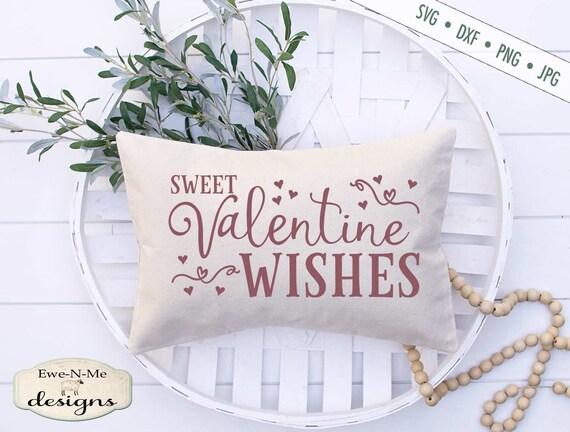 Sweet Valentine Wishes - Valentine's Day - SVG
