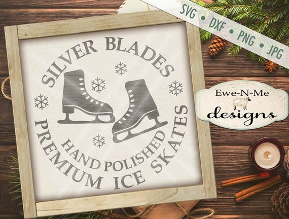 Christmas SVG Cut File - Winter Ice Skate Cut File - Sliver Blades Hand Polished Ice Skates - Digital svg, dxf, png and jpg files