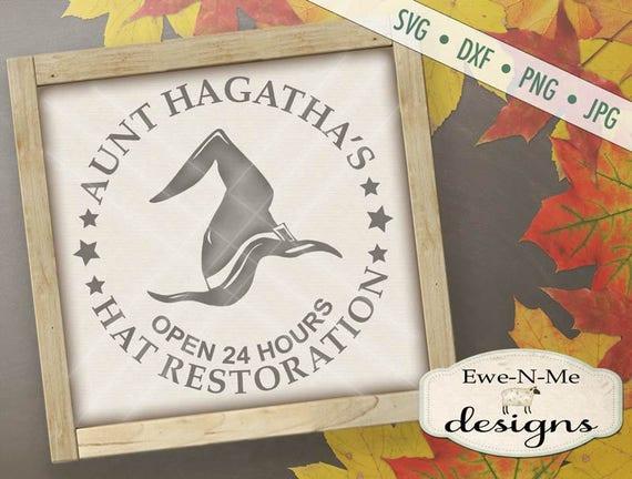 Halloween SVG - Witch Hat Restoration - Halloween SVG - Aunt Hagatha SVG
