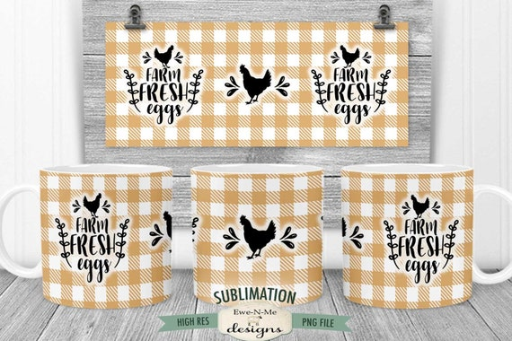 Farm Fresh Eggs Sublimation Mug Design - Chicken with Buffalo Plaid Design - Printable 11 oz. and 15 oz. Mug Sublimation Wrap PNG
