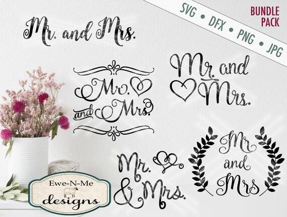 Mr Mrs SVG bundle - wedding svg - Mr Mrs SVG bundle of cut files - Mr Mrs wedding stencil - Commercial Use svg -  svg, dxf, png, jpg