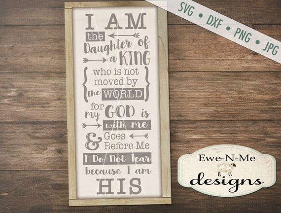 Daughter of a King SVG - daughter of king - christian svg - God svg - I am His svg - christian sign svg - Commercial Use  svg, dxf, png, jpg