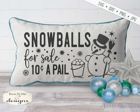 Snowballs For Sale svg - Winter Snowman svg - Christmas svg - Snowflake svg
