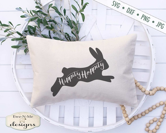 Hippity Hoppity SVG - Easter SVG - Easter Bunny SVG
