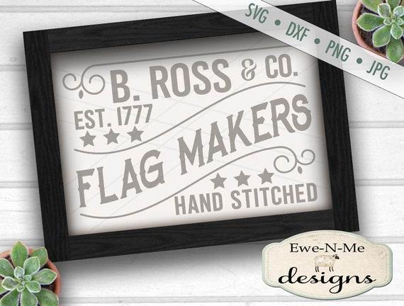 Flag SVG - patriotic svg - july 4th svg - 4th of july svg - american flag svg - betsy ross flag svg - Commercial Use  svg, dxf, png, jpg